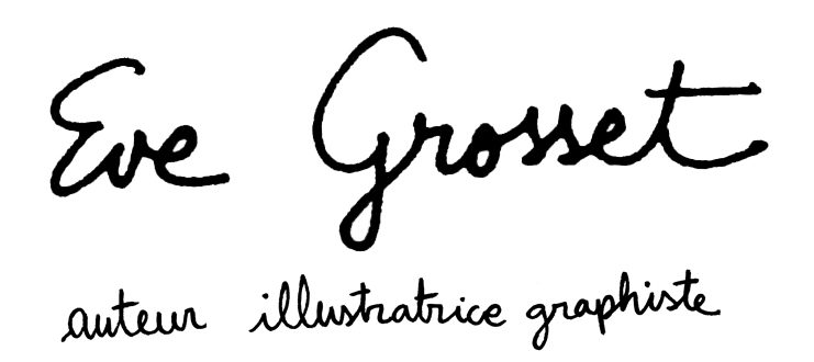Eve Grosset illustratrice graphiste
